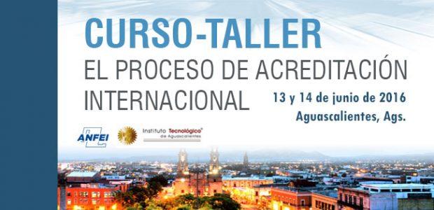 Curso – Taller El proceso de acreditación internacional