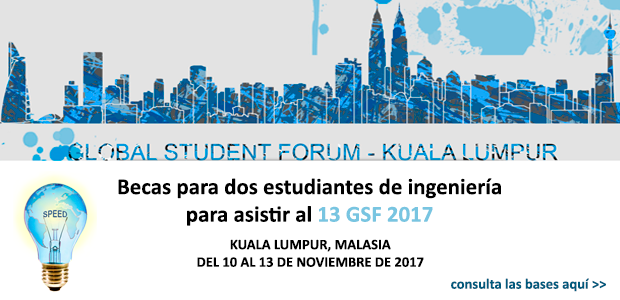 Becas para dos estudiantes de ingeniería para asistir al Décimo Tercer Foro Global de Estudiantes de Ingeniería 2017