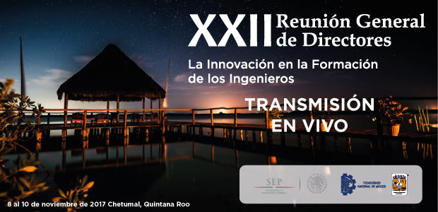 Transmisión en vivo – XXII Reunión General de Directores