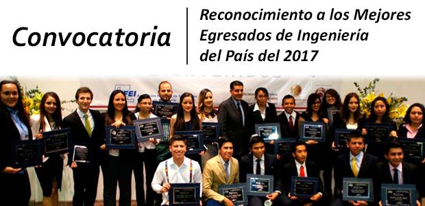 """Convocatoria """"Reconocimiento a los Mejores Egresados de Ingeniería del País del 2017"""""""