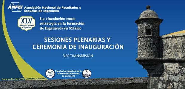 Transmisión – Sesión Plenaria y Ceremonia de Inauguración XLVCNI