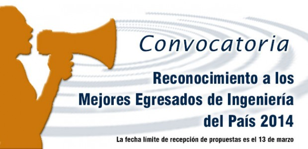 Convocatoria Reconocimiento a los Mejores Egresados de Ingeniería del País 2014