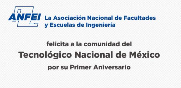 Felicitación al TecNM por su primer aniversario
