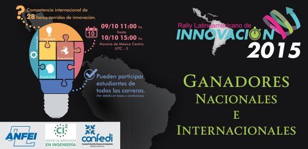 Ganadores nacionales e internacionales del Rally Latinoamericano de Innovación