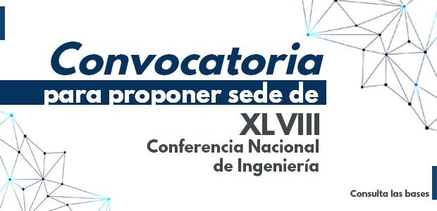 Convocatoria para proponer Sede de la XXLVIII Conferencia Nacional de Ingeniería
