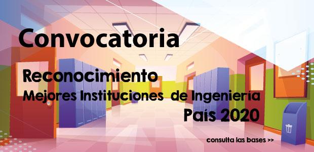 Convocatoria «Reconocimiento a las Mejores Instituciones de Ingeniería del País 2020»